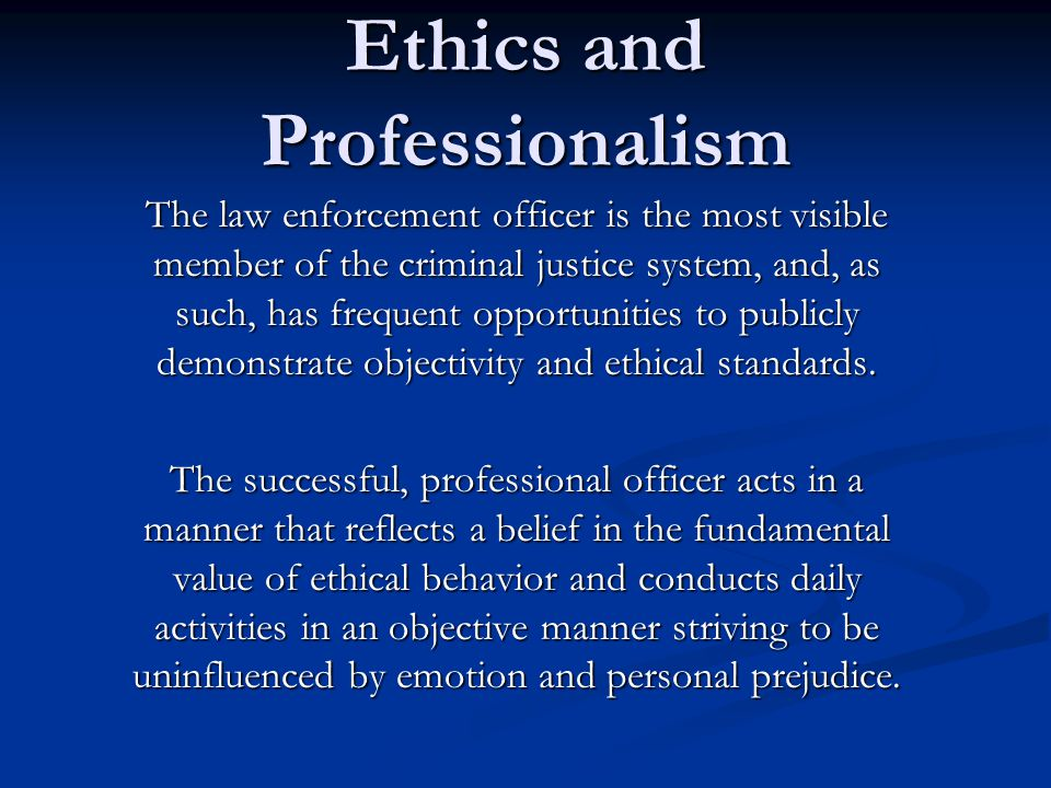 ethics in law enforcement essay Essays for high school students essay on newspaper hawker brave new world identity essay papers claude monet biography essay introduction improving essay writing vba the enlightenment media law in south africa essays king john essay high school research paper writing help.