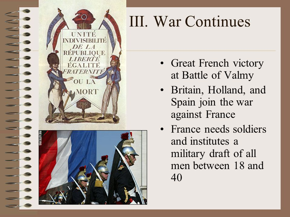 III. War Continues Great French victory at Battle of Valmy