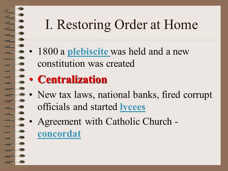 I. Restoring Order at Home