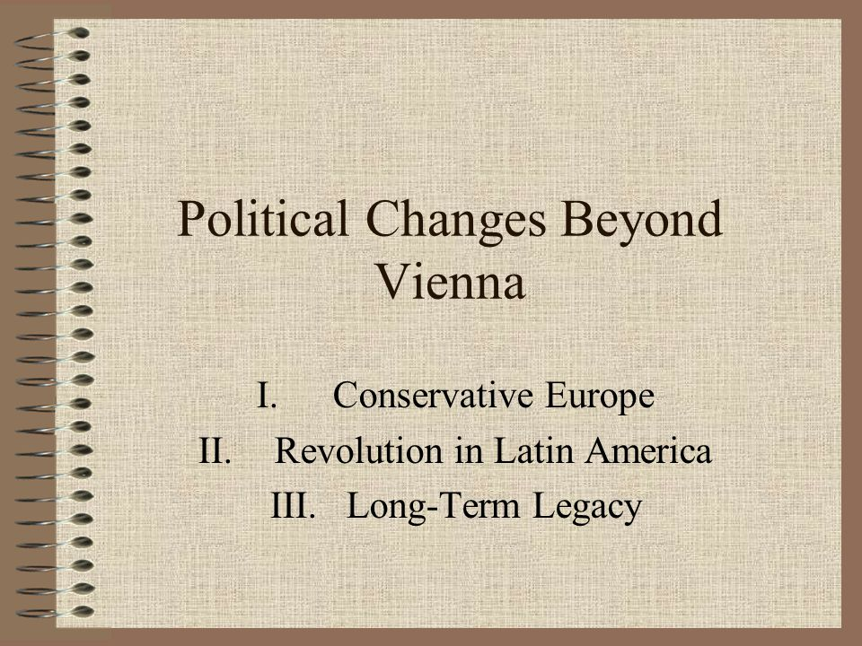 Political Changes Beyond Vienna