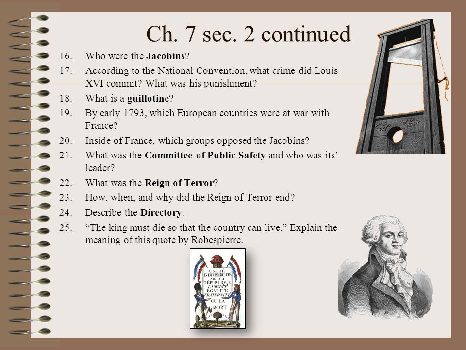 Ch. 7 sec. 2 continued Who were the Jacobins