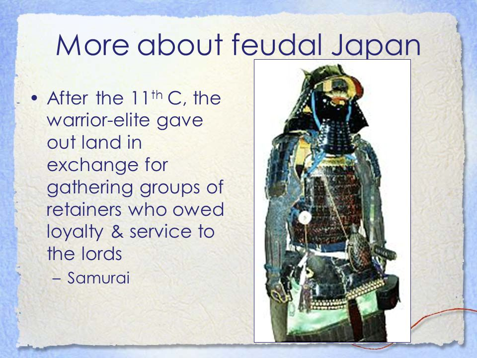 More about feudal Japan