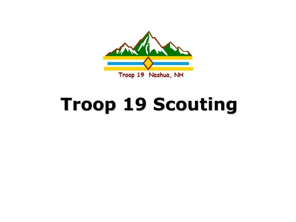 Troop 19 Nashua, NH Troop 19 Scouting