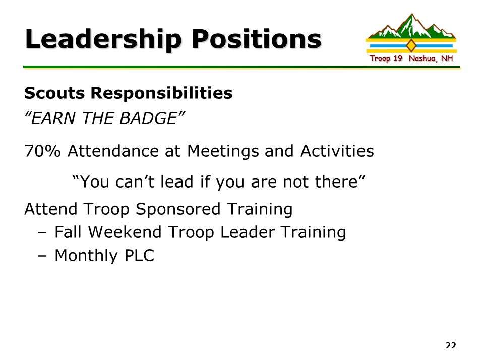 Leadership Positions Scouts Responsibilities EARN THE BADGE