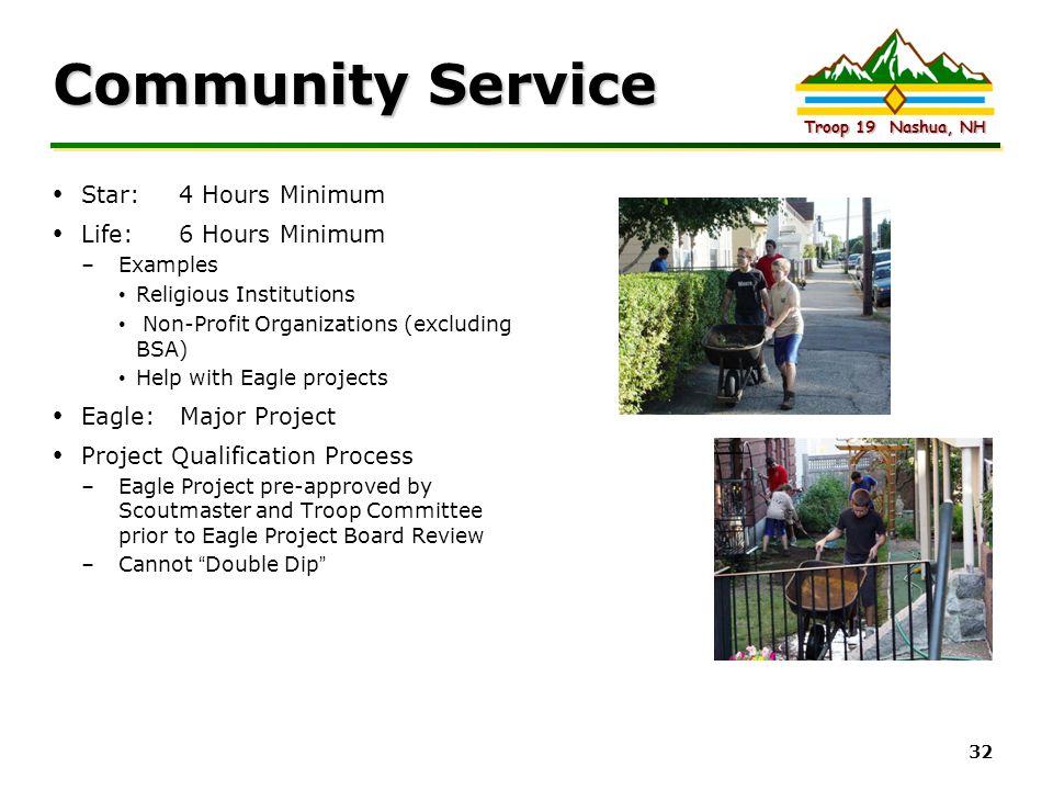Community Service Star: 4 Hours Minimum Life: 6 Hours Minimum