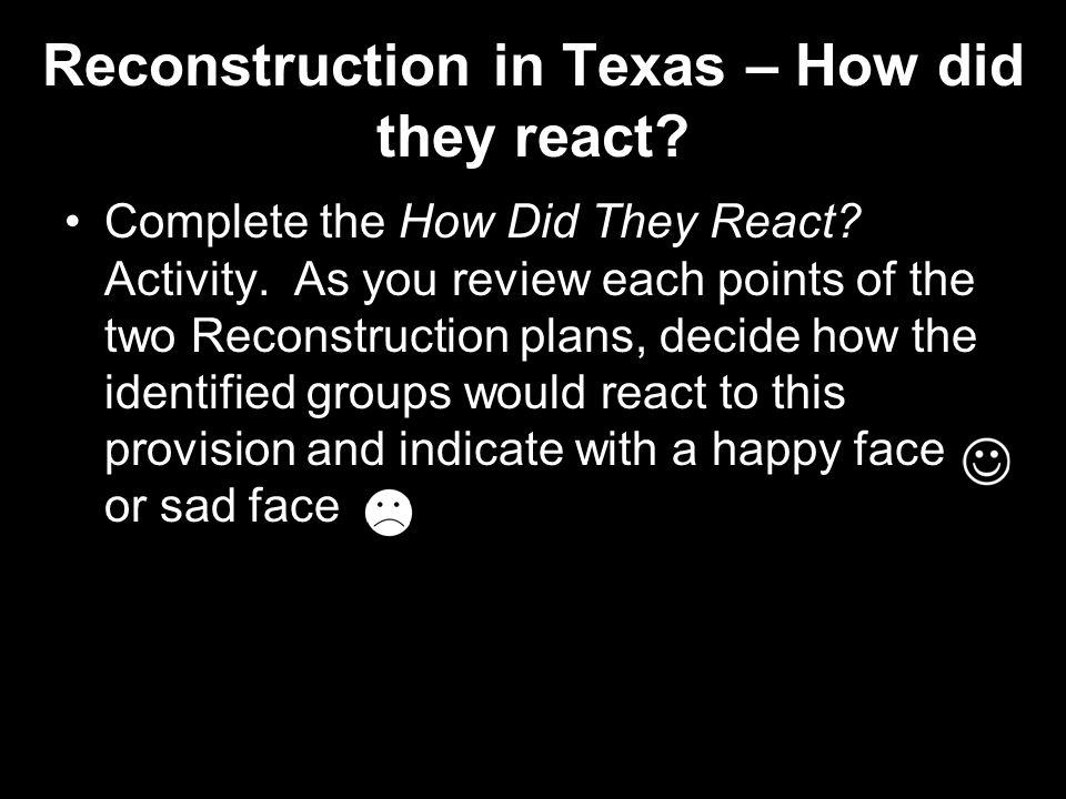 Reconstruction in Texas – How did they react