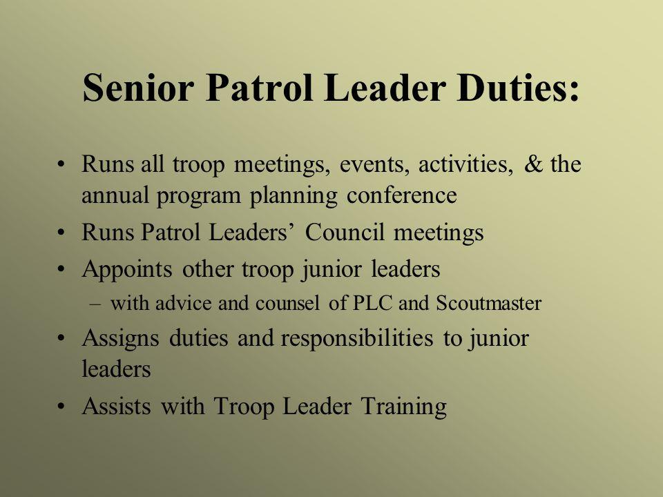 Senior Patrol Leader Duties: