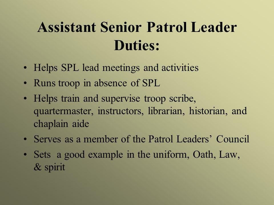 Assistant Senior Patrol Leader Duties:
