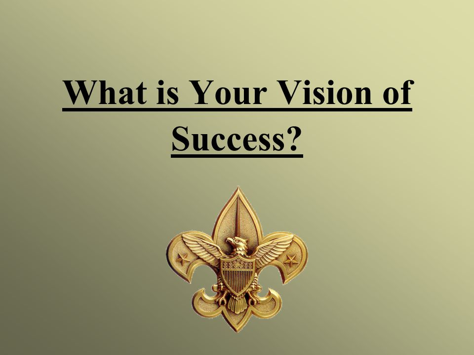 What is Your Vision of Success