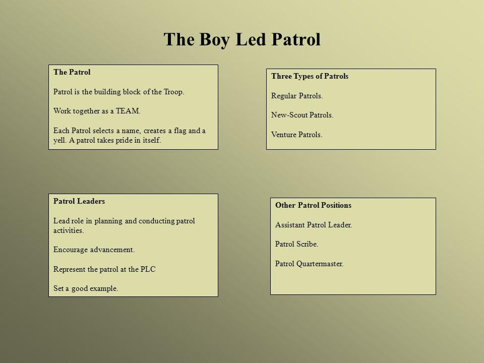 The Boy Led Patrol The Patrol Three Types of Patrols