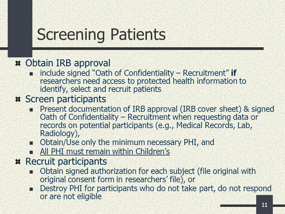 Screening Patients Obtain IRB approval Screen participants
