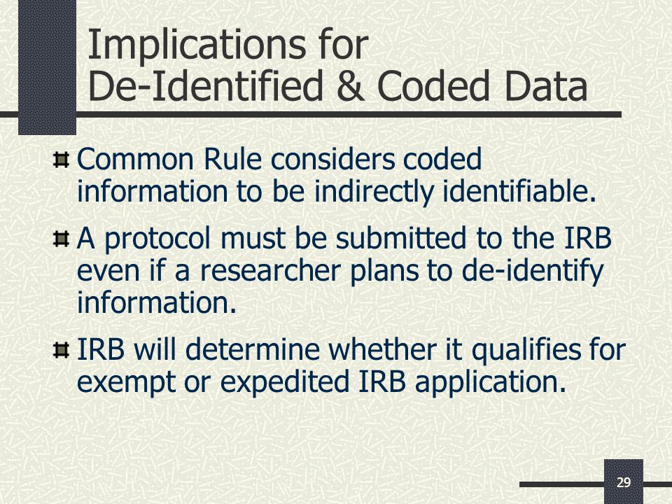 Implications for De-Identified & Coded Data