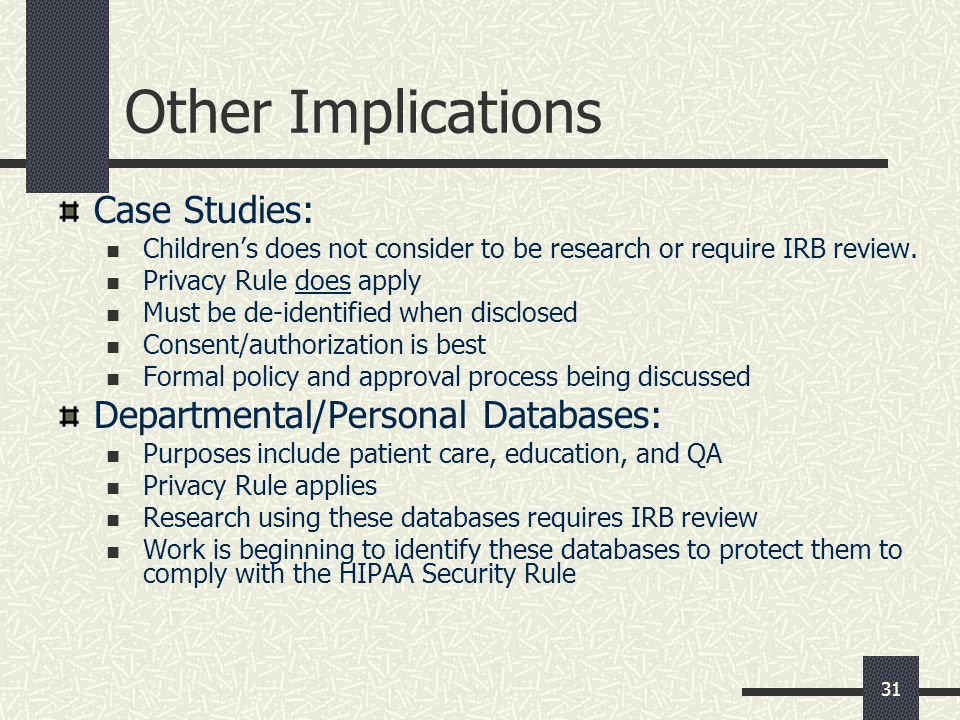 Other Implications Case Studies: Departmental/Personal Databases: