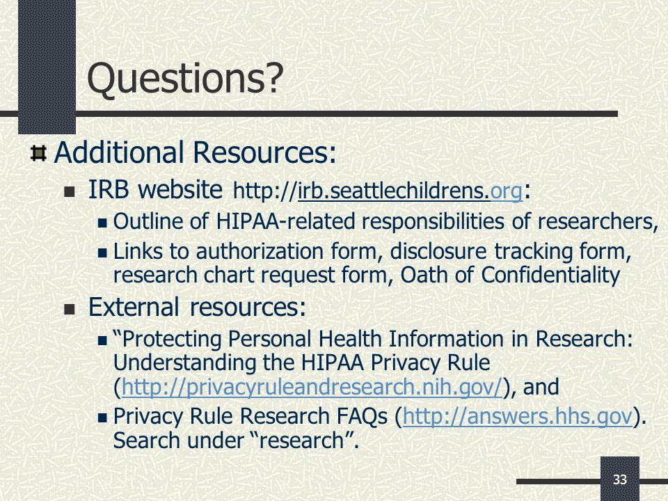 Questions Additional Resources: