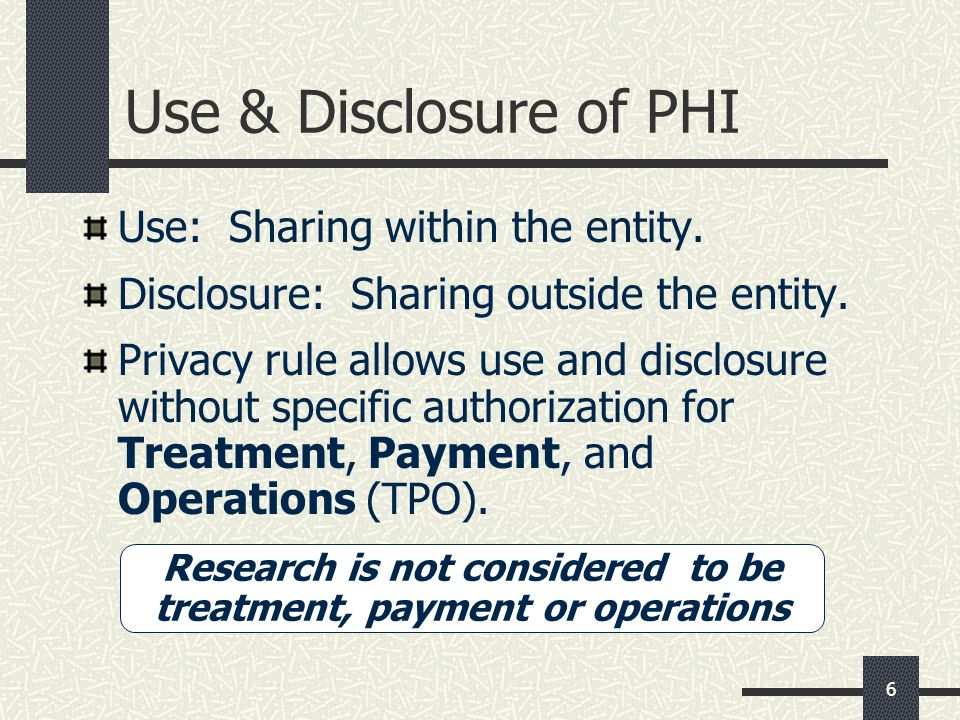 Research is not considered to be treatment, payment or operations