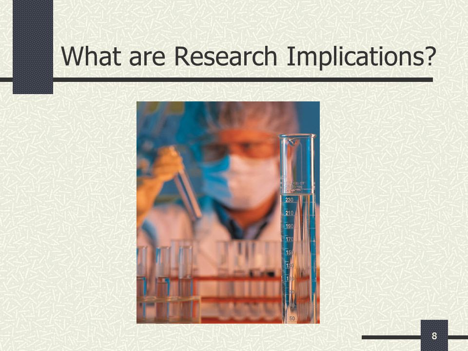 What are Research Implications