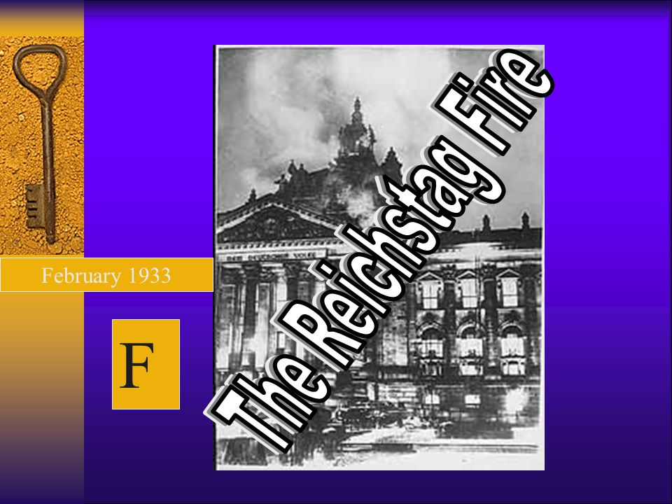 The Reichstag Fire February 1933 F
