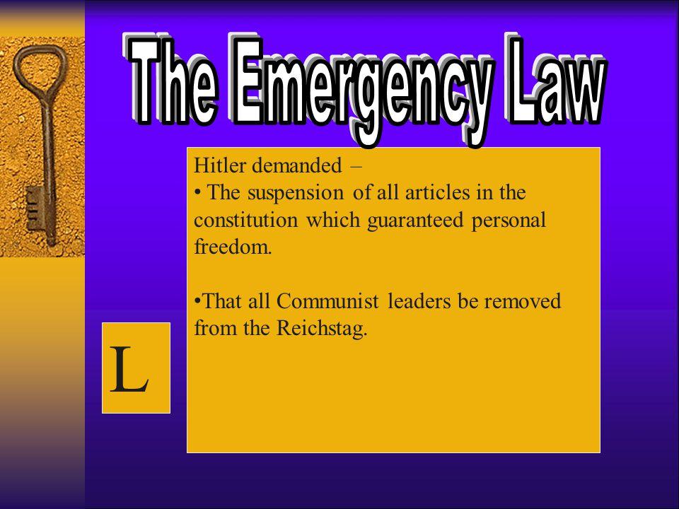 L The Emergency Law Hitler demanded –
