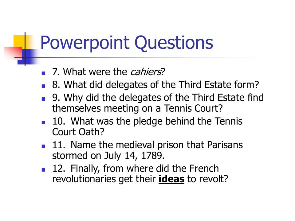 Powerpoint Questions 7. What were the cahiers