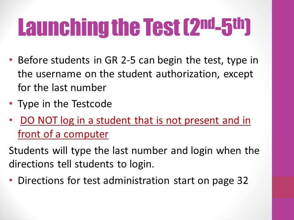 Launching the Test (2nd-5th)