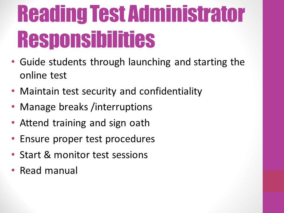 Reading Test Administrator Responsibilities