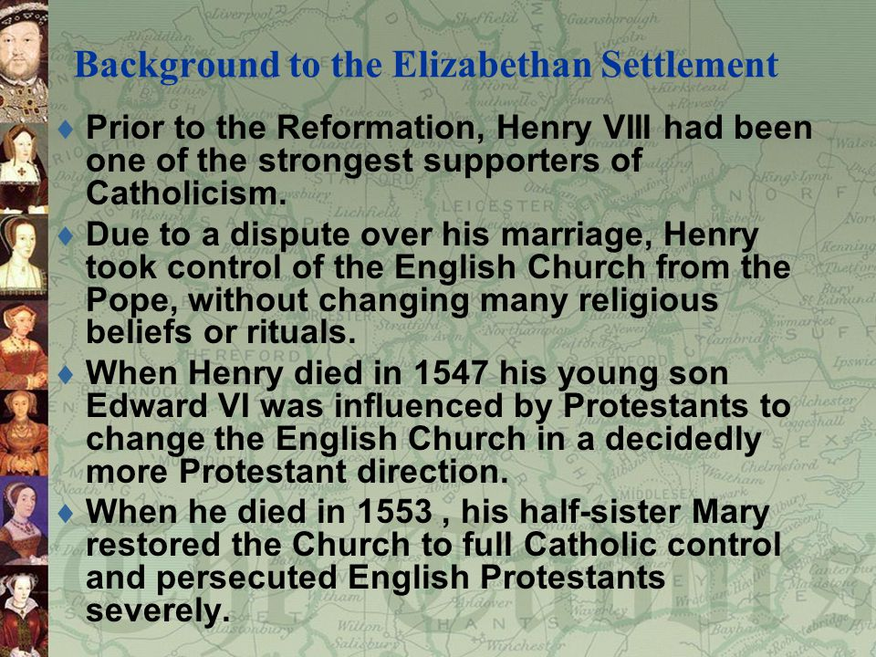 Background to the Elizabethan Settlement