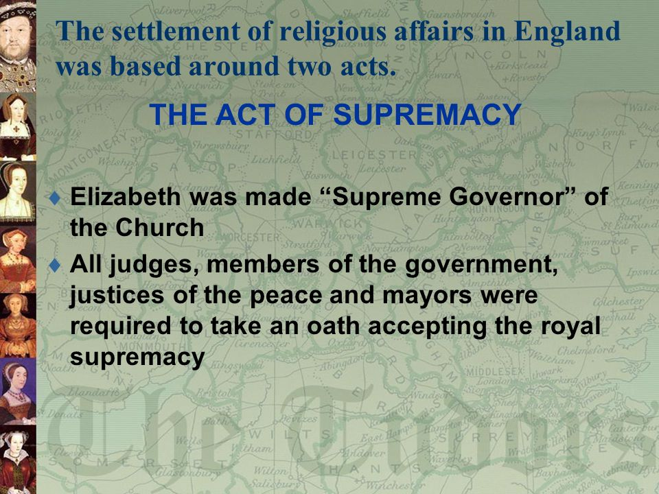 The settlement of religious affairs in England was based around two acts.