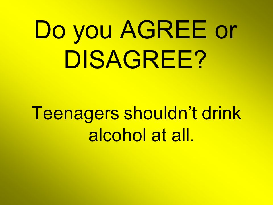 Do you AGREE or DISAGREE