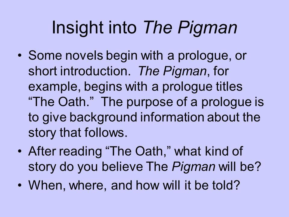 Insight into The Pigman
