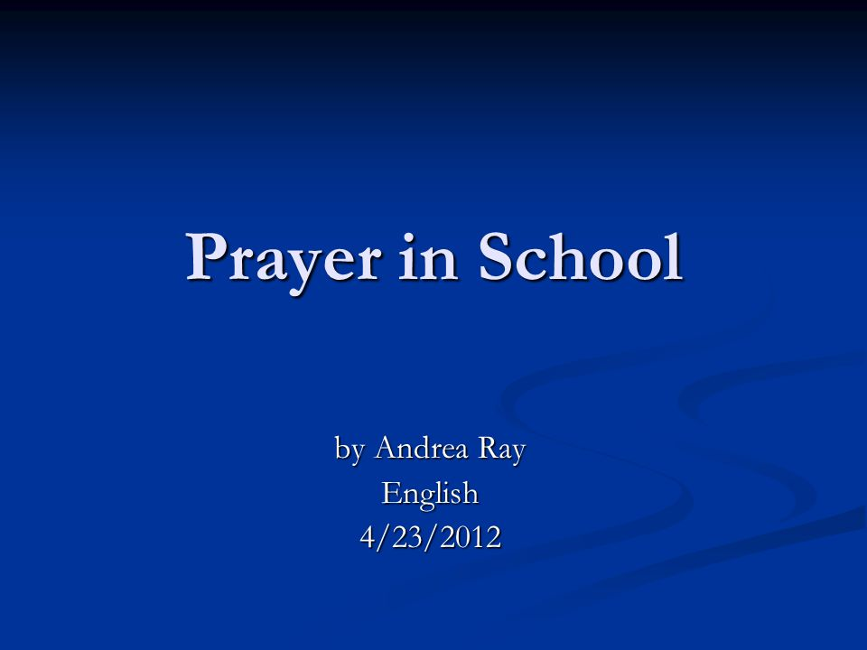 prayer in schools thesis statement