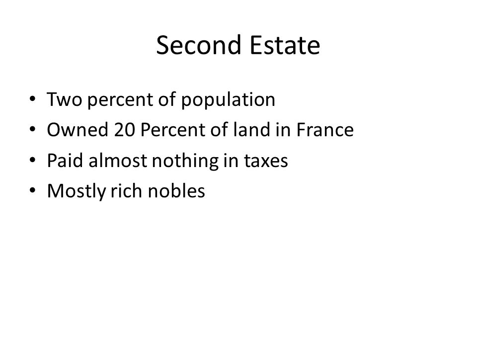 Second Estate Two percent of population