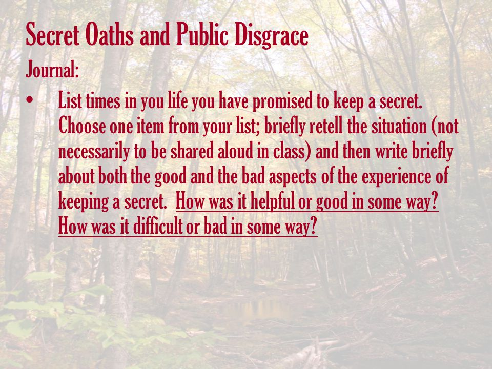 Secret Oaths and Public Disgrace