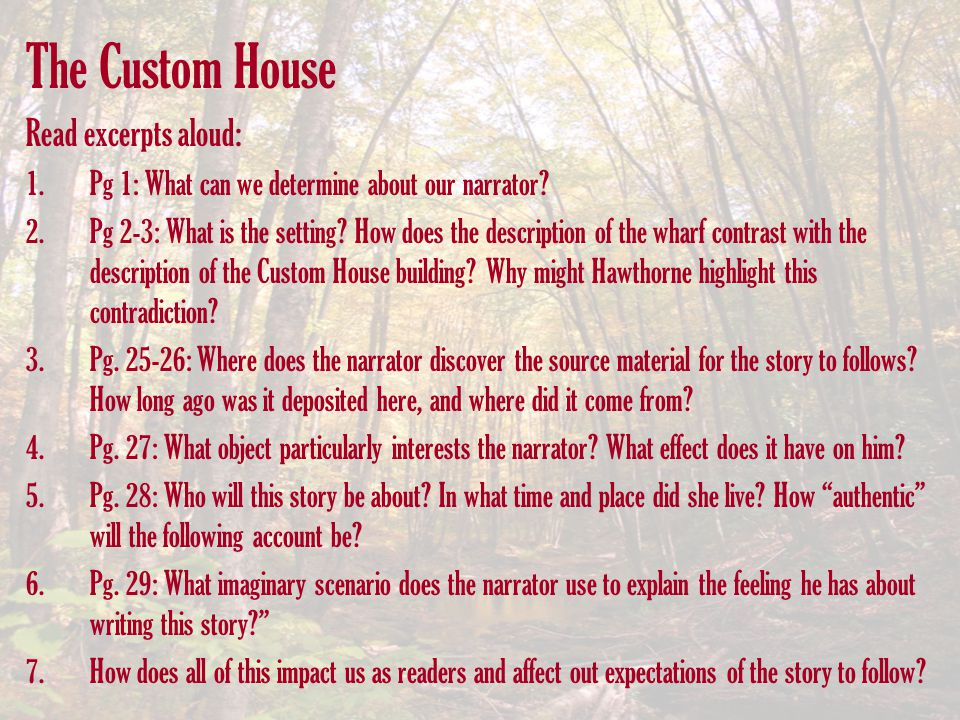 The Custom House Read excerpts aloud: