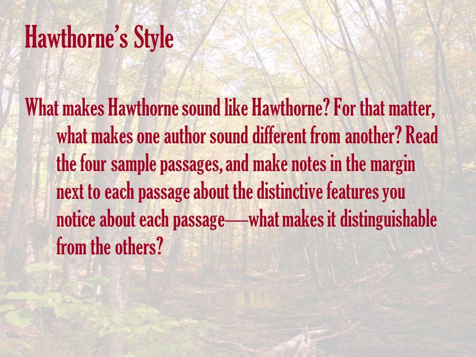 Hawthorne's Style