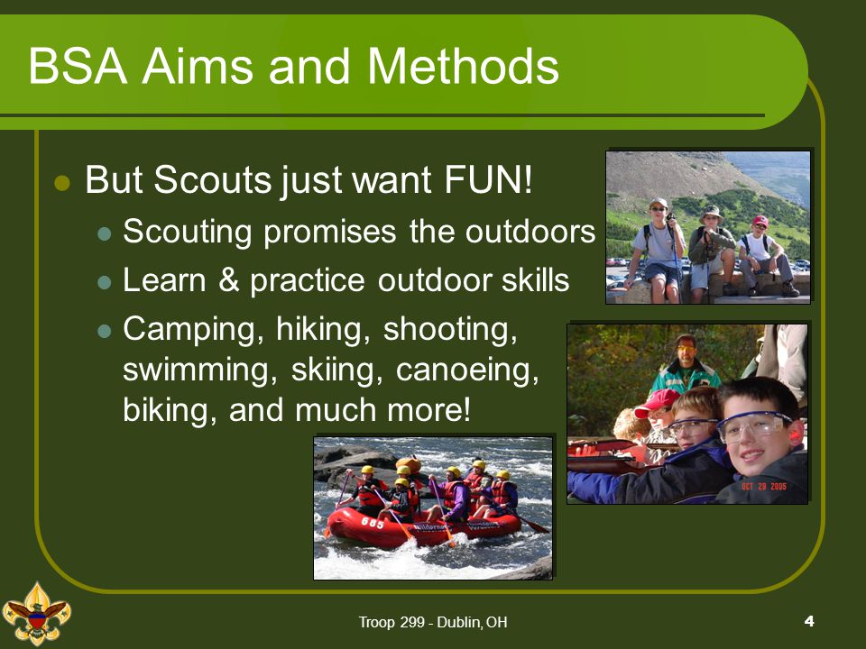 BSA Aims and Methods But Scouts just want FUN!