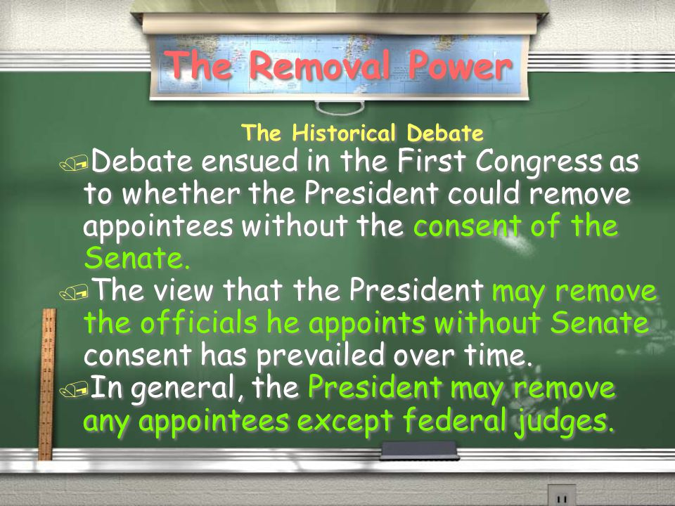 The Removal Power The Historical Debate.