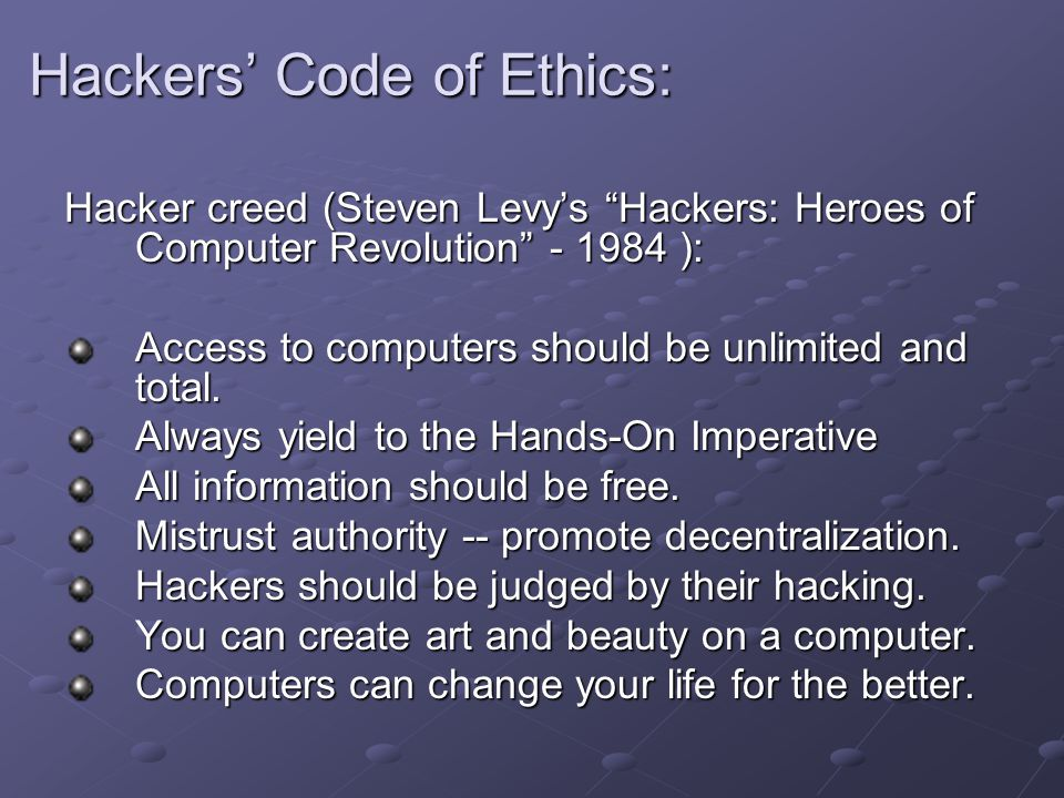 Hackers' Code of Ethics: