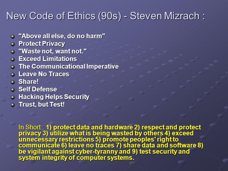 New Code of Ethics (90s) - Steven Mizrach :