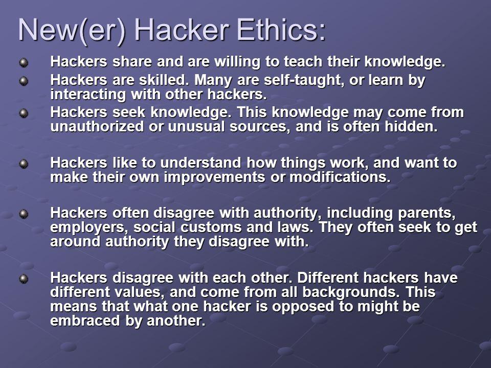 New(er) Hacker Ethics: