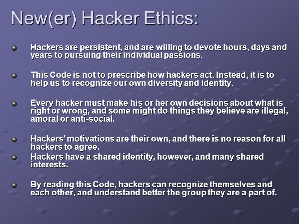 New(er) Hacker Ethics:
