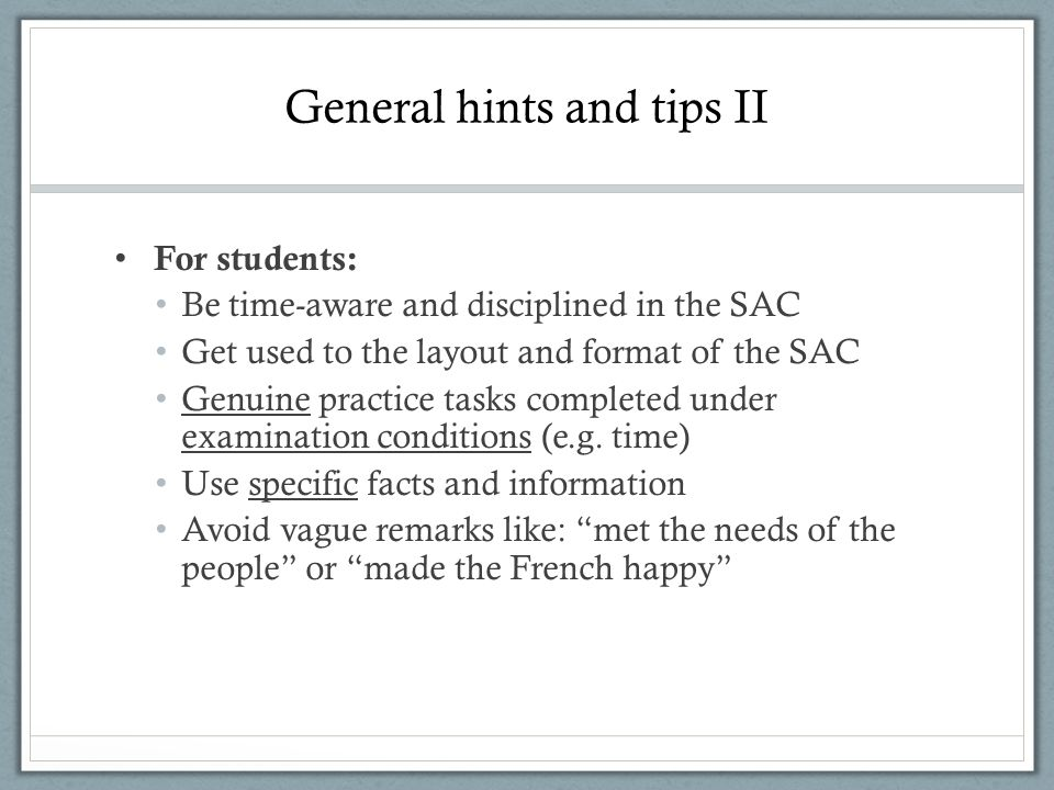General hints and tips II