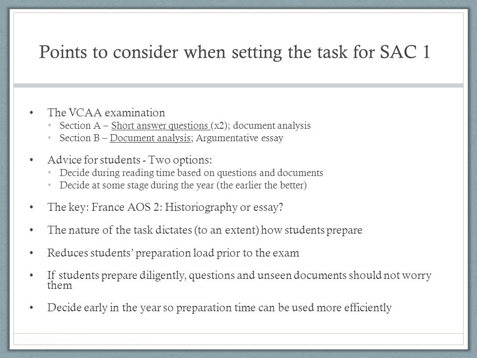 Points to consider when setting the task for SAC 1