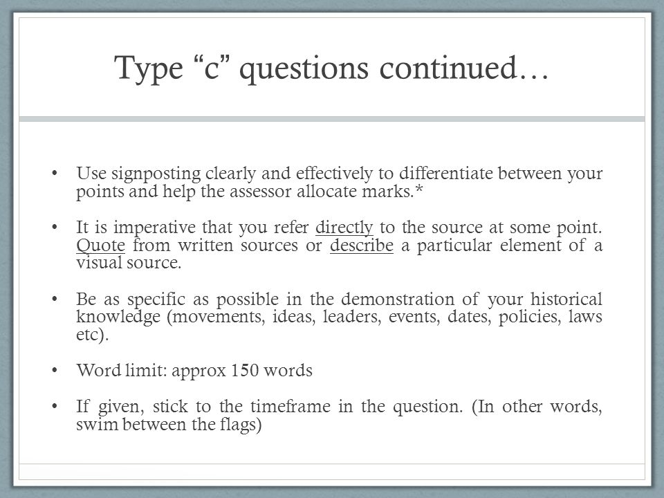Type c questions continued…
