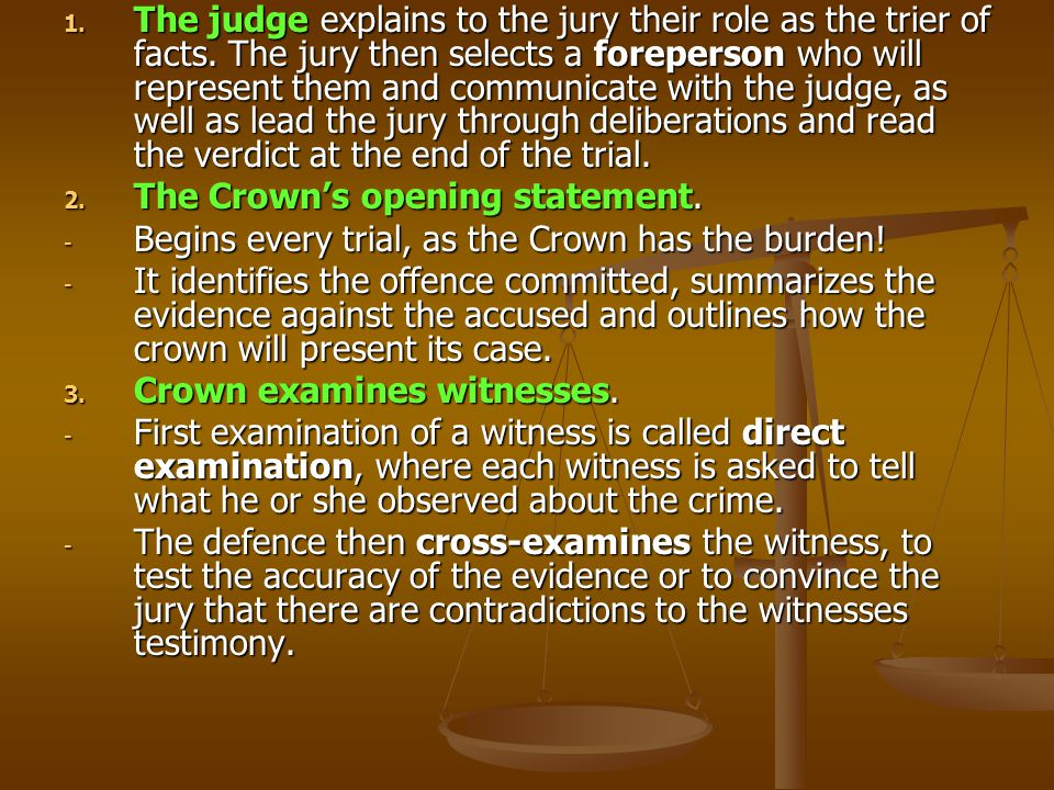 The judge explains to the jury their role as the trier of facts