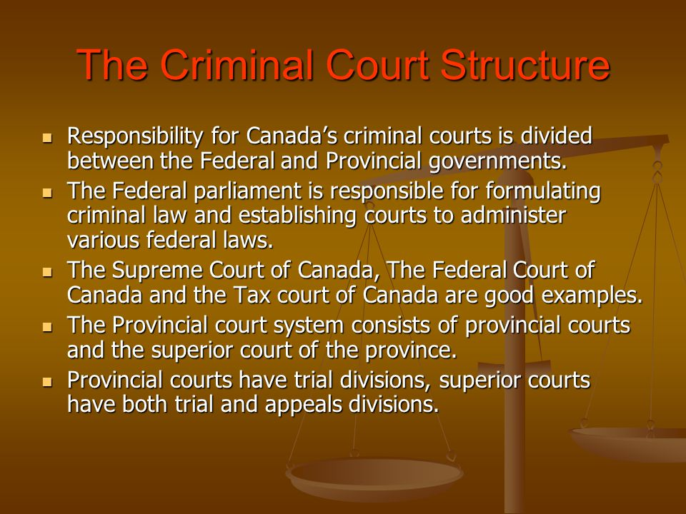 The Criminal Court Structure
