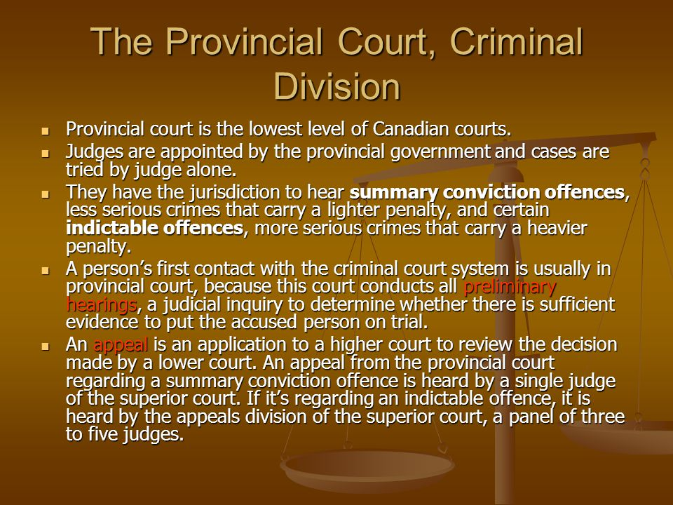 The Provincial Court, Criminal Division