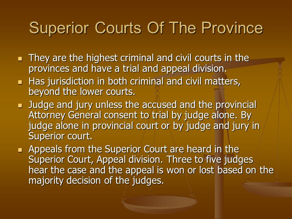 Superior Courts Of The Province
