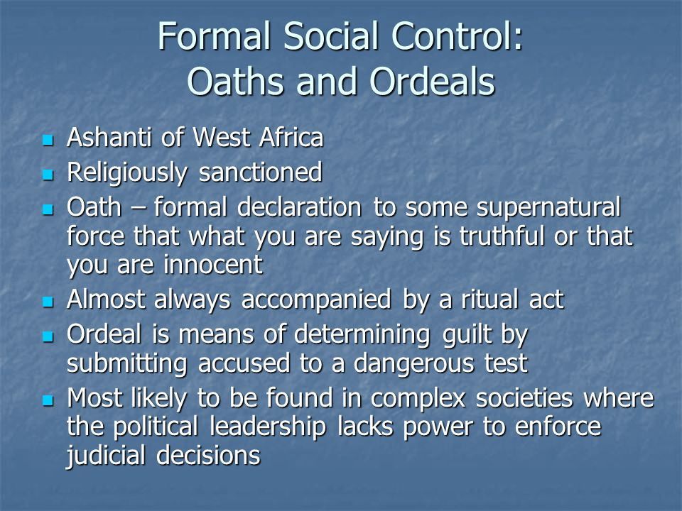 Formal Social Control: Oaths and Ordeals
