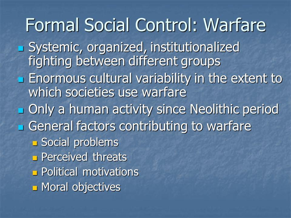 Formal Social Control: Warfare