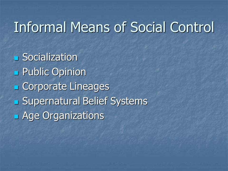 Informal Means of Social Control